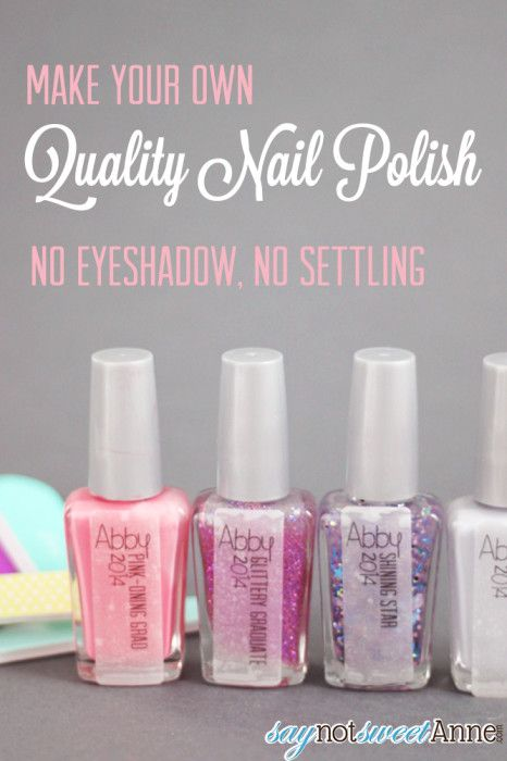 Easy, DIY, Quality Nail Polish! No eyeshadow, settling, or melted glitter! | Saynotsweetanne.com |