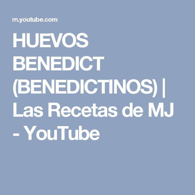 HUEVOS BENEDICT (BENEDICTINOS) | Las Recetas de MJ - YouTube
