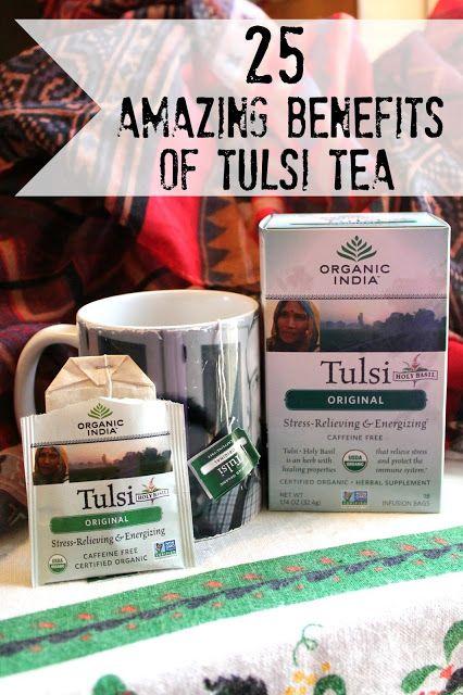 25 Amazing Benefits of Tulsi Tea {Holy Basil}