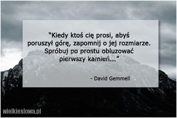 Kiedy ktoś cię prosi, abyś poruszył górę... #Gemmell-David,  #Motywujące-i-inspirujące