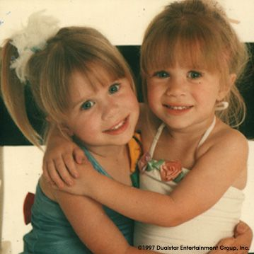Mary Kate & Ashley. I remember the two of them on full house