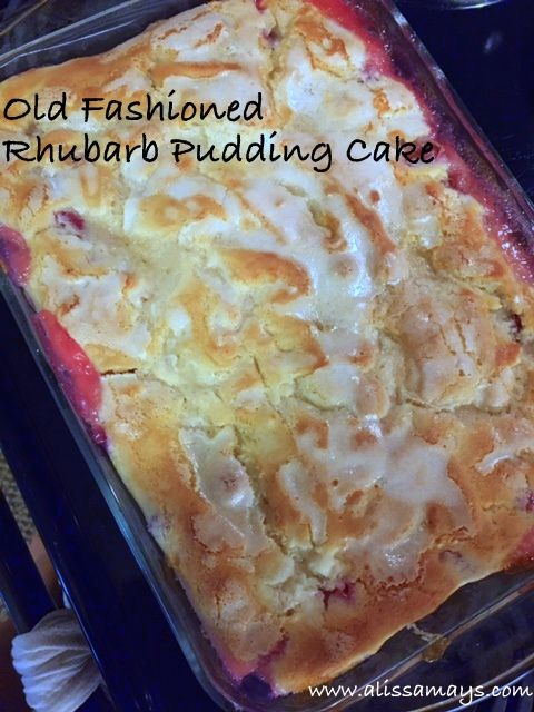 Alissamay's: Old Fashioned Rhubarb Pudding Cake