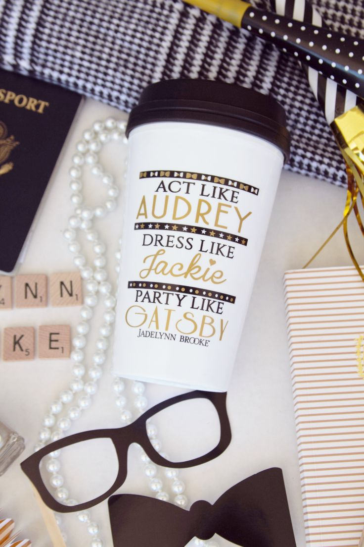 """How cute is our BRAND NEW Travel Mug?  """"Act Like Audrey, Dress Like Jackie, Party Like Gatsy - Travel Mug"""" - All our awesome #GirlBosses absolutely NEED this! Now available for immediate ship! WWW.JADELYNNBROOKE.COM"""