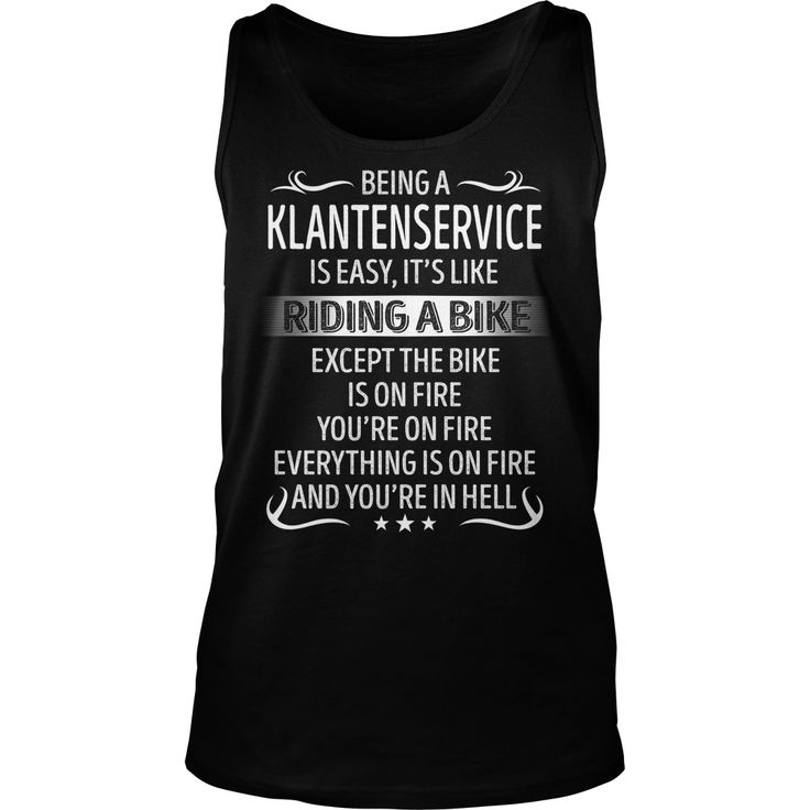 Being a Klantenservice like Riding a Bike Job Title TShirt #gift #ideas #Popular #Everything #Videos #Shop #Animals #pets #Architecture #Art #Cars #motorcycles #Celebrities #DIY #crafts #Design #Education #Entertainment #Food #drink #Gardening #Geek #Hair #beauty #Health #fitness #History #Holidays #events #Home decor #Humor #Illustrations #posters #Kids #parenting #Men #Outdoors #Photography #Products #Quotes #Science #nature #Sports #Tattoos #Technology #Travel #Weddings #Women