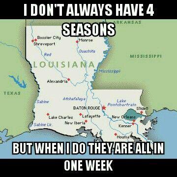 Soooo true!!!! Louisiana weather! | Quotes Love, Truth ...
