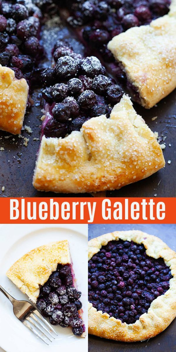 Galette recipe with fresh blueberries and flaky, buttery and crumbly tart pastry…