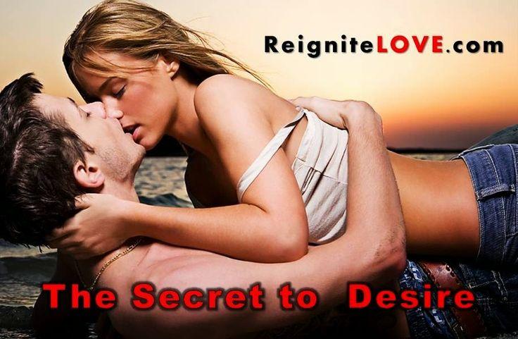 The Secret to Long Term Desire: http://reignitelove.blogspot.com/2013/02/the-secret-to-desire-in-long-term.html