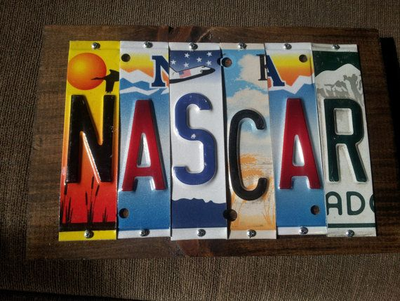 NASCAR License Plate Sign Recycled One of a by NaliDesignbyAllison, $35.00