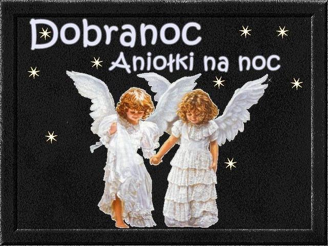 Dobranoc, Aniołki na noc #dobranoc anioly
