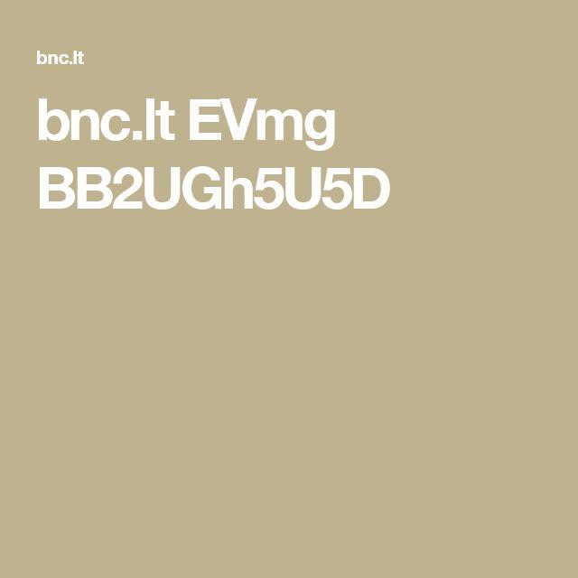 bnc.lt EVmg BB2UGh5U5D