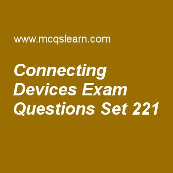 Practice test on connecting devices, computer networks quiz 221 online. Practice networking exam's questions and answers to learn connecting devices test with answers. Practice online quiz to test knowledge on connecting devices, block coding, twisted pair cable, periodic analog signals, address mapping worksheets. Free connecting devices test has multiple choice questions as in transparent bridges, systems administrator would manually enter each table entry during, answers key with ...