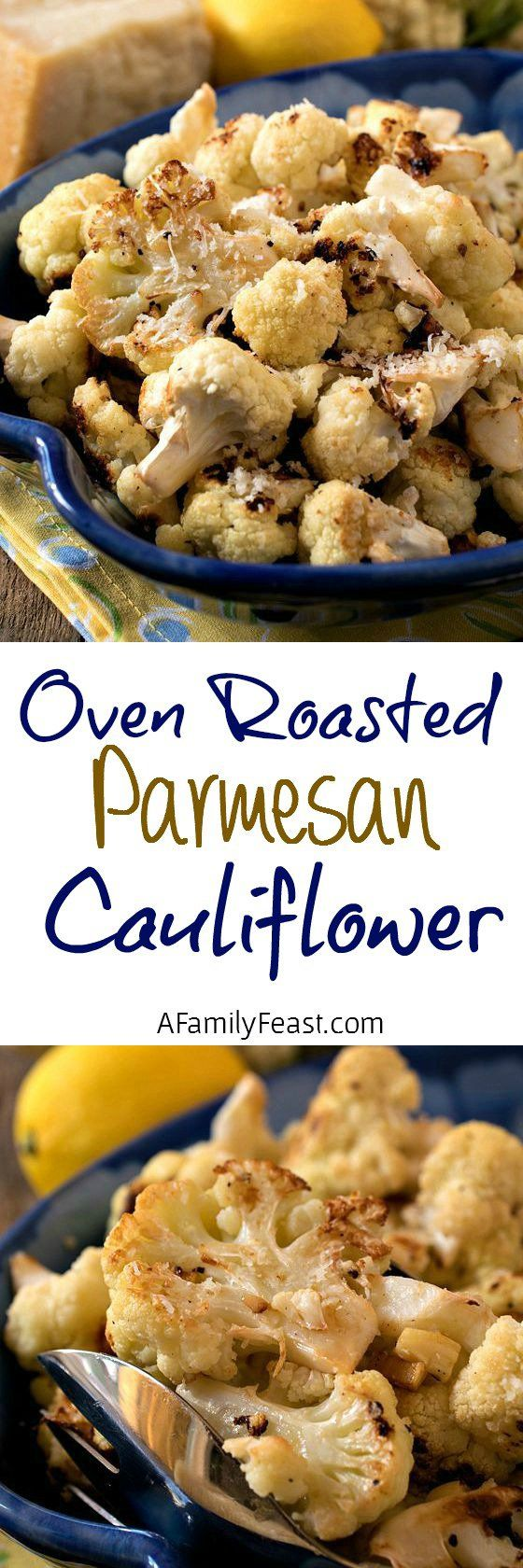 Oven Roasted Parmesan Cauliflower - A simple, delicious side dish perfect for a weeknight meal or special holiday dinner.