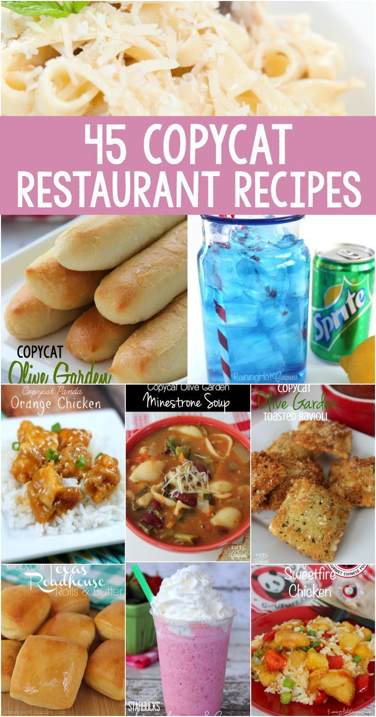 45 Copycat Restaurant Recipes (Olive Garden, Starbucks, Wendy's, Sonic, Chili's, Panda and more!)