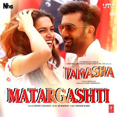 """Matargashti"" (Tamasha) 2015 Mohit Chauhan Mp3 Full Song Download"