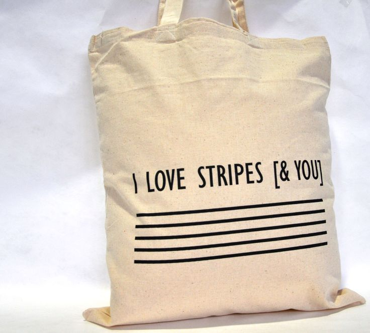 I Love stripes [&You]. Tote bag. di IntoTheTreees su Etsy https://www.etsy.com/it/listing/220655074/i-love-stripes-you-tote-bag
