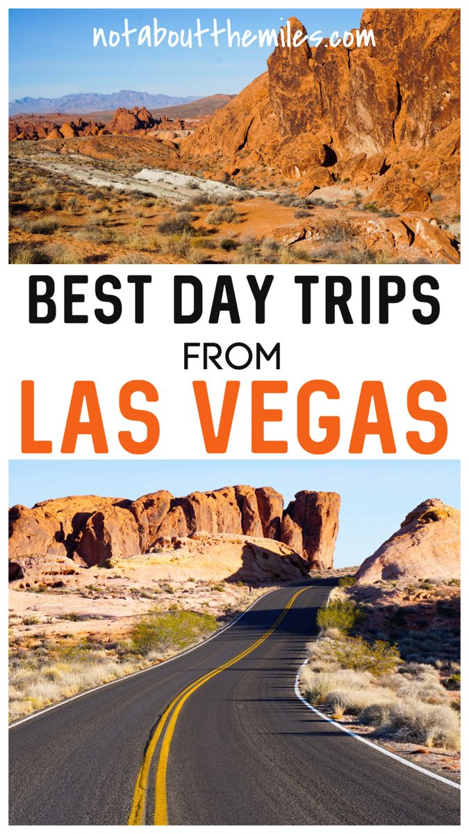 10 Best Day Trips From Las Vegas You Must Do It S Not About The Miles In 2020 Day Trips North America Travel Trip