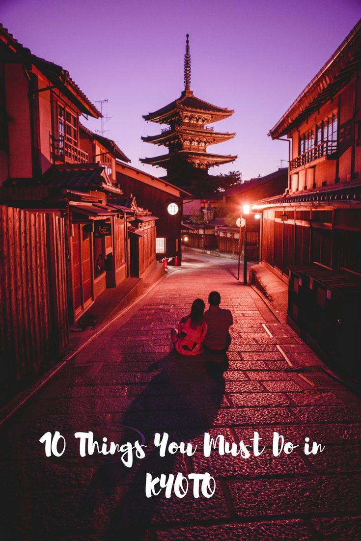 The Ultimate Guide to Kyoto – 10 things you must do in Kyoto. (Arashiyama is so worth the extra train ride!)