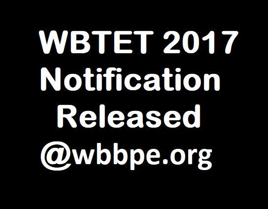 WBTET 2017 Notification Released: Apply for 30,000 West Bengal Primary Teacher Vacancies @ wbbpe.org #WBTET #Jobs #GovtJobs #TeacherJobs