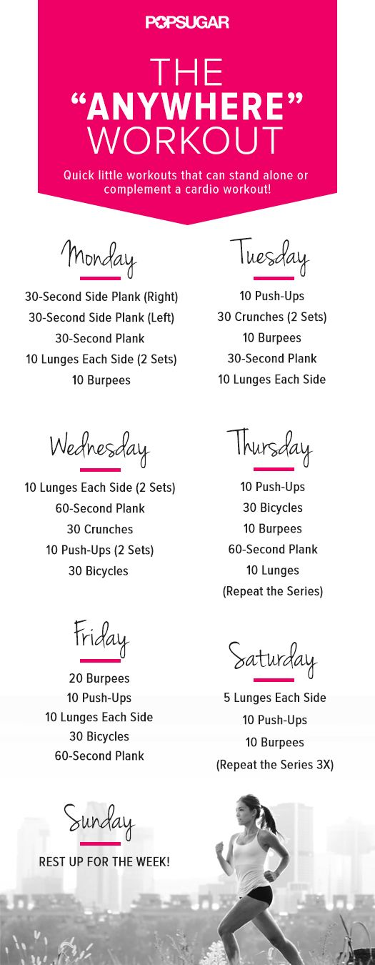 No matter where you are, here's a workout for for everyday of the week.