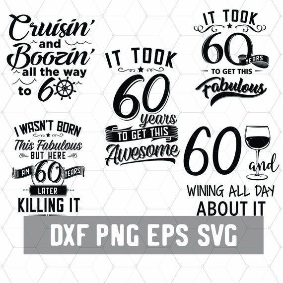 Download Funny 60th Birthday 60 Years Svg Birthday 60 PNG Digital ...