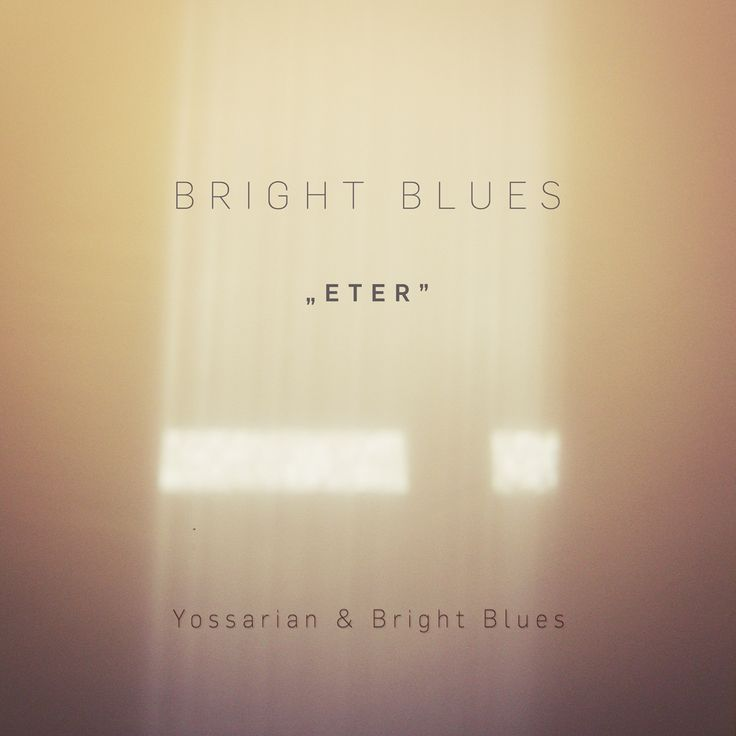 "Yossarian & Bright Blues – ""ETER"""