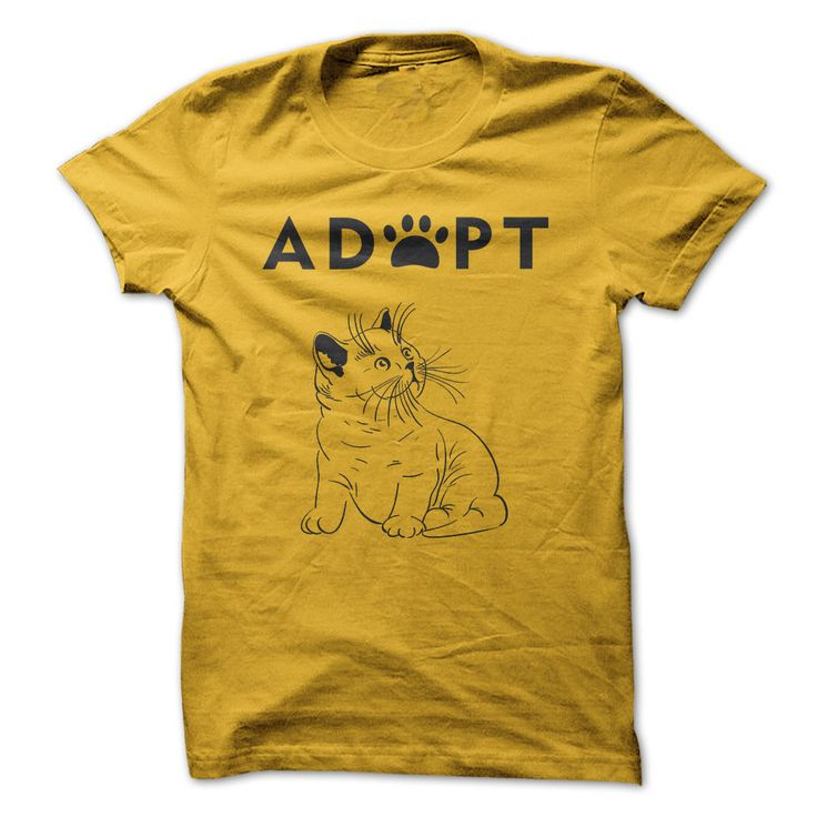 Adopt Cat. T-Shirts, Hoodies, Tees, Clothing, Gifts, For Animal Rescues, Pet Adoptions, Volunteers, Dogs, Puppies, Cats, Kittens, Quotes, Sayings.