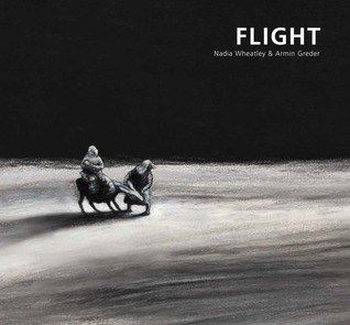 Flight by Nadia Wheatley and Armin Greder A man, a woman, a baby and a donkey. A perfect time of year for this book! But this one does not have such a happy ending. I bought Flight on one of…