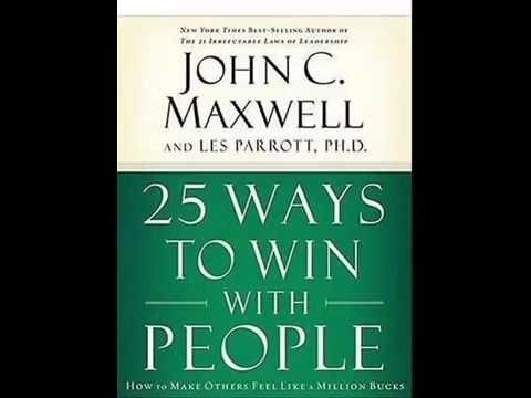 25 Ways to Win with People by John Maxwell Audiobook Full
