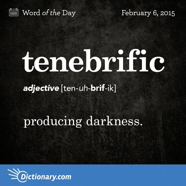 best beautiful latin words ideas word  dictionary com s word of the day tenebrific producing darkness