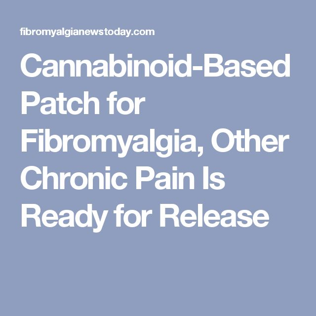 Cannabinoid-Based Patch for Fibromyalgia, Other Chronic Pain Is Ready for Release