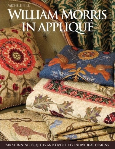 William Morris in Applique by Michele Hill, http://www.amazon.co.uk/dp/1571207945/ref=cm_sw_r_pi_dp_1gKSrb0WG9W6M