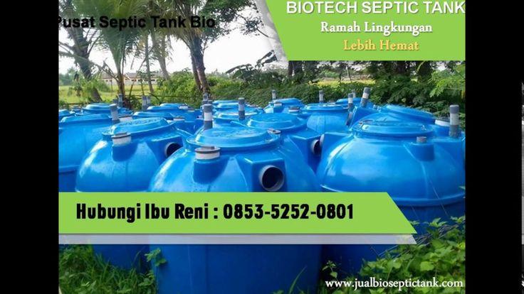 Bio Septic Tank JABODETABEK | Harga Septic Tank Biofil | 0853-5252-0801