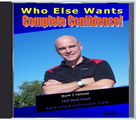 Self confidence made easy, build confidence, create complete confidence