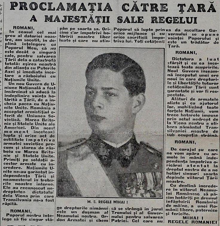 Seara zilei de 23 August 1944: Proclamația către Țară a Majestății Sale Regelui Mihai I The evening of August 23rd, 1944: the Proclamation of HM King Michael I of Romania, addressed to his country