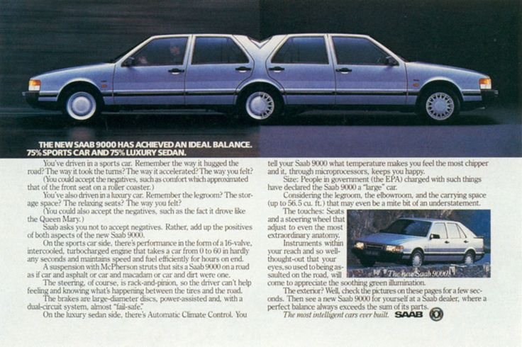 Read more: https://www.luerzersarchive.com/en/magazine/print-detail/saab-17678.html Saab The new Saab 9000 has achieved an ideal balance. 75% sports car and 75% luxury sedan. Tags: Saab,Ron Arnold,Ally & Gargano, Inc., New York,Michael Scardino,Dennis Chalkin