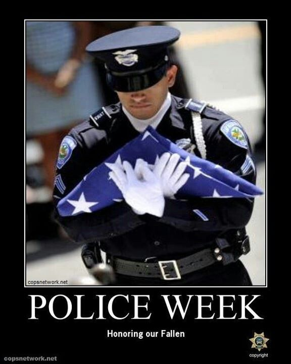 Police week - honoring our fallen