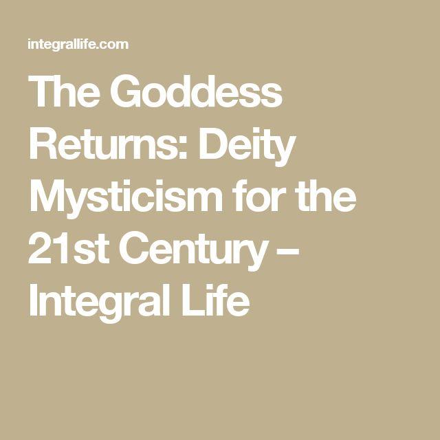 The Goddess Returns: Deity Mysticism for the 21st Century – Integral Life