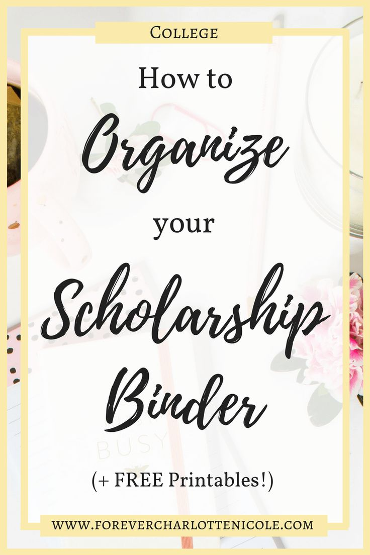 How to Organize Your Scholarship Binder (Plus Five Free Printables) | Scholarships are a great way to offset the price of college, but students can become easily overwhelmed and disorganized due to the large number of application he/she may have. In this post I am revealing how I organize my scholarship binder, along with releasing five printables that I have created and used to stay organized. | Forever Charlotte Nicole | www.forevercharlottenicole.com