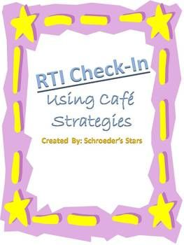 RTI Teacher Check-in (CAFE Strategies)