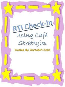 RTI Teacher Check-in (CAFE Strategies)