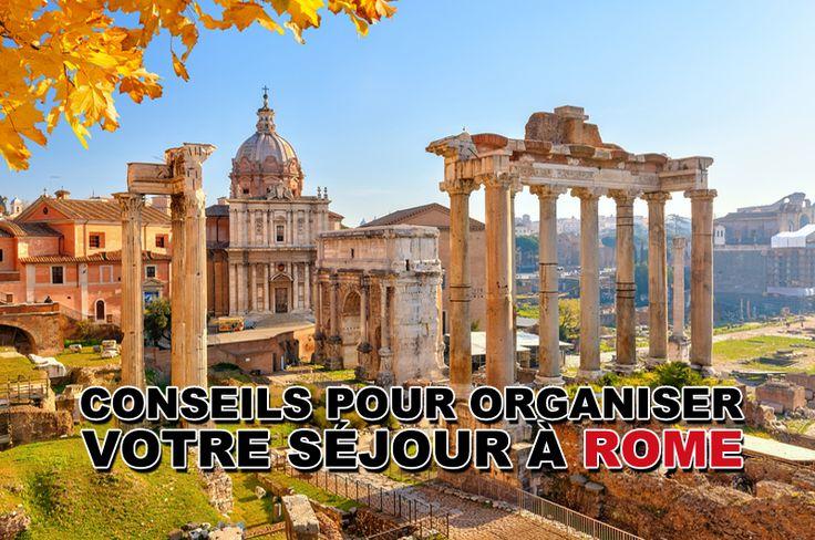 Découvrir les conseils pour organiser votre séjour à Rome et toutes les informations nécessaire pour votre voyage en Italie.