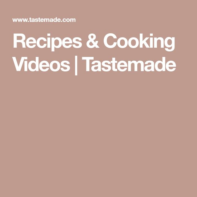 Recipes & Cooking Videos | Tastemade