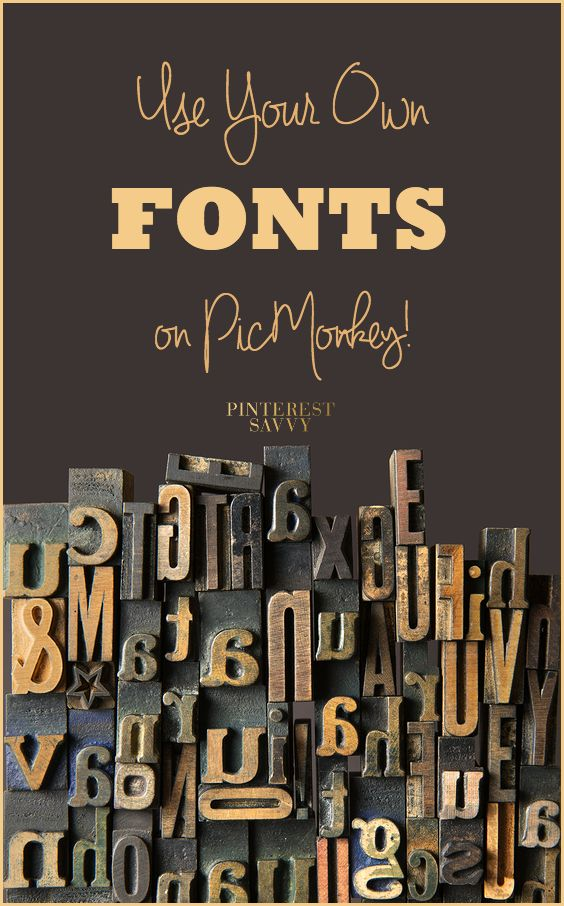Use your own fonts on PicMonkey