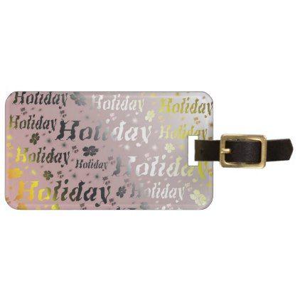 holiday Luggage tag leisure shiny metal font Bag Tag - elegant gifts gift ideas custom presents