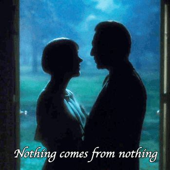 Nothing comes from nothing Nothing ever could So somewhere in my youth or childhood I must have done something good  The Sound Of Music - Something Good (Maria And The Captain)