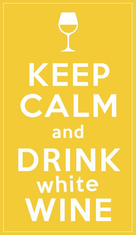 Keep Calm and... drink white wine  #wine #winelover #chianti #tuscany #italy #love #keepcalm
