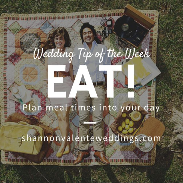 dont forget to eat on your wedding day its a long day