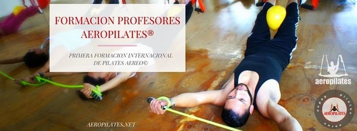 Aeroyoga Institute Formación de Profesores de Yoga Aéreo® y Pilates Aereo®: Cursos de Aeropilates - BENEFICIOS DEL  PILATES AÉ...