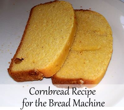 The Zojirushi bread machine has a handy dandy cake setting. In the machine's instruction manual it says that you can use the cake setting to make cornbread.  However, instead of giving a cornbread recipe it tells you to use a mix.  Yuck!  Part of why I make my own bread is so that I can control the ingredients.   So I decided to use my regular cornbread recipe in the bread machine.  I wasn't sure what would happen.  Cornbread happened.  It turned out great.  Here's what I did…