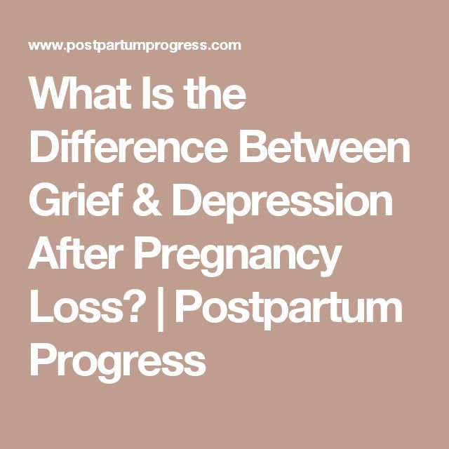 What Is the Difference Between Grief & Depression After Pregnancy Loss? | Postpartum Progress